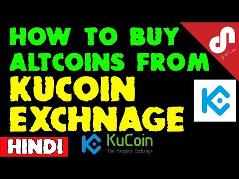 How to Buy Altcoin from Kucoin Exchange - Step By Step Explained [Hindi]