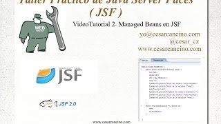 VideoTutorial 2 del Taller Práctico de Java Server Faces. Managed Beans en JSF