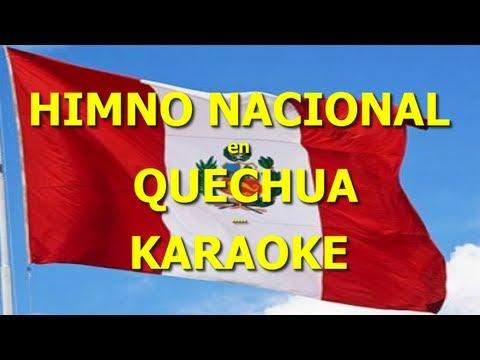 HIMNO del PERÚ en QUECHUA Letras KARAOKE Subtitulada