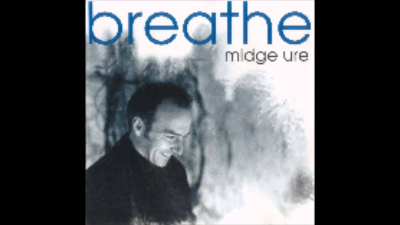 Midge Ure Breathe Midge Ure Guns And Arrows