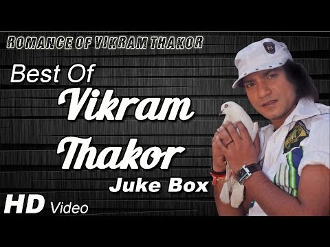 Superhit Romantic Video Songs Of Vikram Thakor 2014 - Video Jukebox video