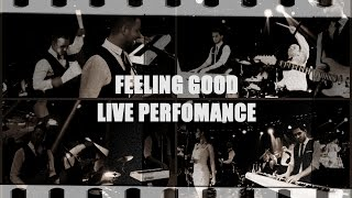"""""Feeling Good"" -Full band live perfomance SVIATOSLAV YATSIUK 