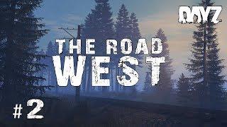 GOING WEST!   .63 Adventures #2   DayZ Standalone