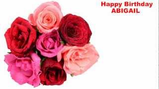 Abigail - flowers - Happy Birthday