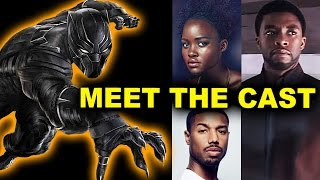 Black Panther 2018 - Cast & Characters - Beyond The Trailer