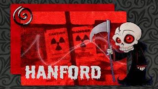 Hanford's Dirty Secrets