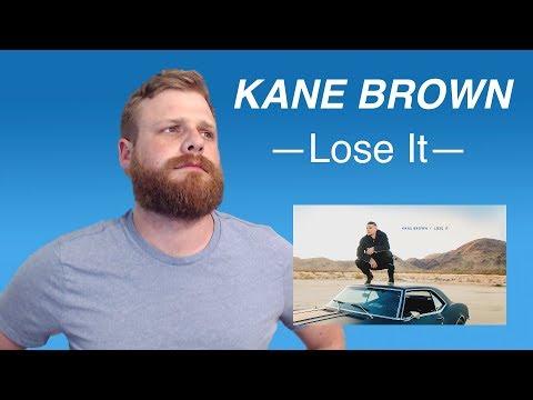 Kane Brown - Lose It | Reaction