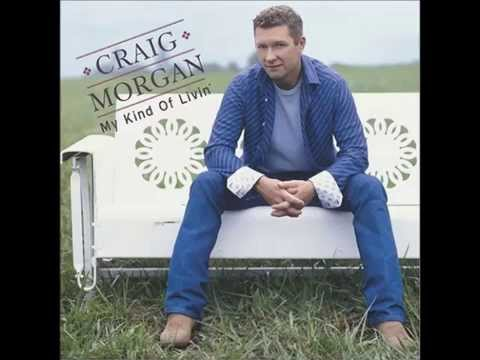 Craig Morgan - If You Like That