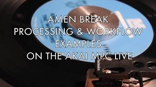 AKAI MPC LIVE AMEN BREAK PROCESSING BASICS