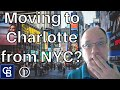 Moving to Charlotte NC from NYC? Top 3 Pros and Cons!