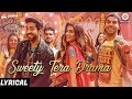 Sweety Tera Drama - Lyrical | Bareilly Ki Barfi | Kriti, Ayushmann & Rajkummar | Tanishk B MP3