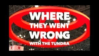 Where They Went Wrong With The Toyota Tundra