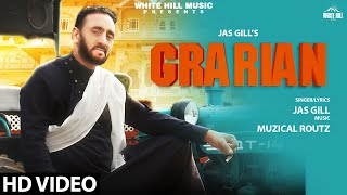 Grarian (Full Song) | Jas Gill | New Punjabi Song 2020 | White Hill Music