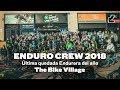 ENDURO CREW 2018   La última Del Año Con The Bike Village.com