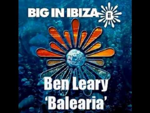 XXX Exclusive - Ben Leary - Balearia (Big In Ibiza)