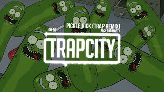 download lagu Rick And Morty - Pickle Rick Trap Remix gratis