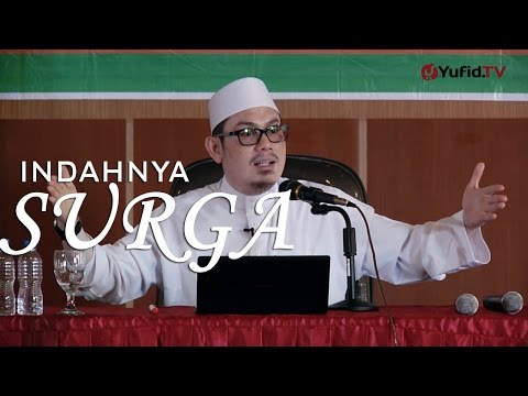Dauroh Sakinah : Indahnya Surga (Sesi 1)  - Ustadz Ahmad Zainuddin, Lc.