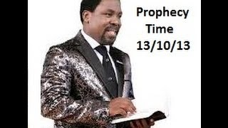 Prophet TB Joshua  Sunday 13 Oct 13 Prophecy Time Words of Knowledge Mass Prayer Emmanuel TV SCOAN