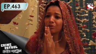 Crime Patrol - ক্রাইম প্যাট্রোল (Bengali) - Ep 463 – The Marriage Trade
