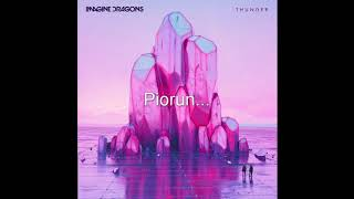 Download Lagu Imagine Dragons-Thunder(Po Polsku, Napisy PL) Gratis STAFABAND