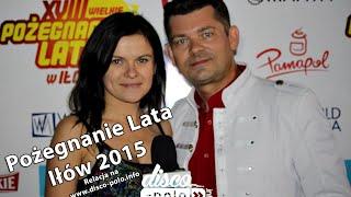 Pożegnanie Lata w Iłowie 2015 - Akcent - Tylko Ty