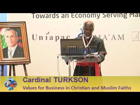 Beirut Conference 2013 - Cardinal TURKSON: Values for Business in Christian and Muslim Faiths