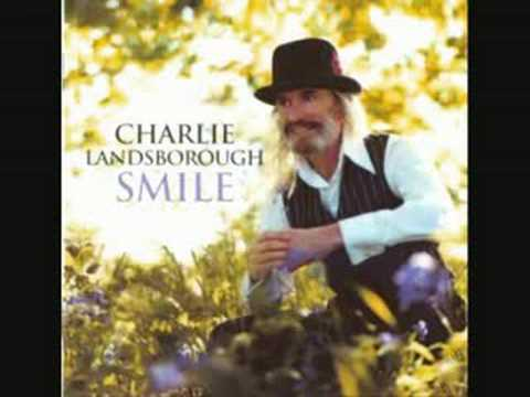 Charlie Landsborough - Who Can Blame Him