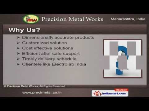 CNC Industrial Products by Precision Metal Works, Mumbai