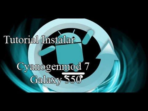 [Tutorial] Cyanogenmod 7 Android 2.3.7 para Galaxy 550 (PARTE 1)