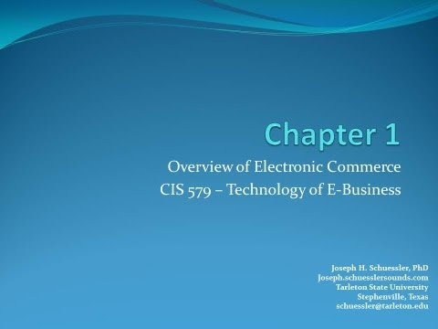 BCIS 5379 - Chapter 1: Overview of Electronic Commerce