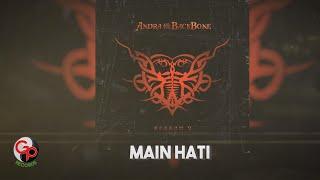 Andra And The Backbone Main Hati Lirik