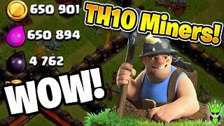 WOW LEVEL 3 MINERS WRECK TH10s - Let's Play TH10 - Clash of Clans