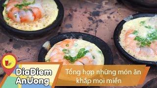 Tổng hợp món ngon các miền | Địa điểm ăn uống