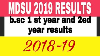 Mdsu bsc 1 st and 2ed year results diclerd