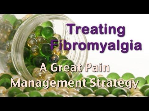Treating Fibromyalgia - Great Pain Management Strategy