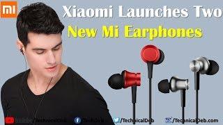 Xiaomi Launches Two New Mi Earphones