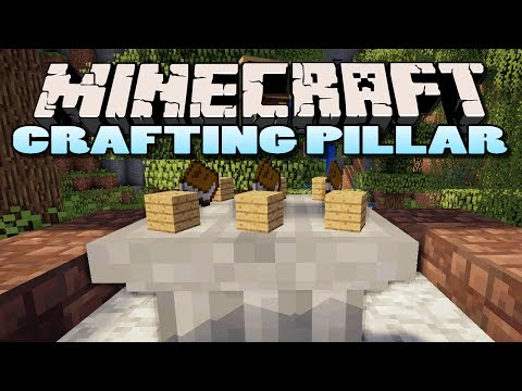 скачать мод crafting pillar для minecraft 1.7.2