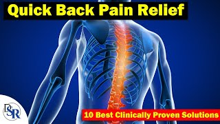 Quick Back Pain Relief - 10 Best Clinically Proven Solutions