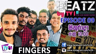 BEATZ | EP 09 | FINGERS | 05-01-18 (FULL VIDEO)