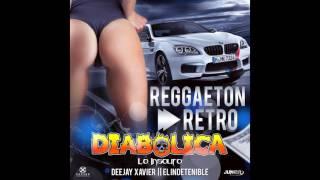 Reggaeton Retro Diabolica Lo INSOLITO Produciendo Dj  Xavier indetenible   Como Diseñador Grafico Ju