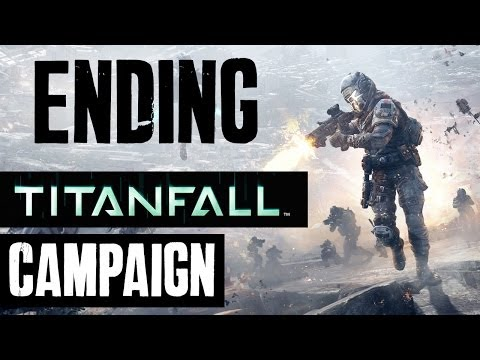 Titanfall Walkthrough ENDING – Campaign Story Mission 9 – ONE FINAL VICTORY?