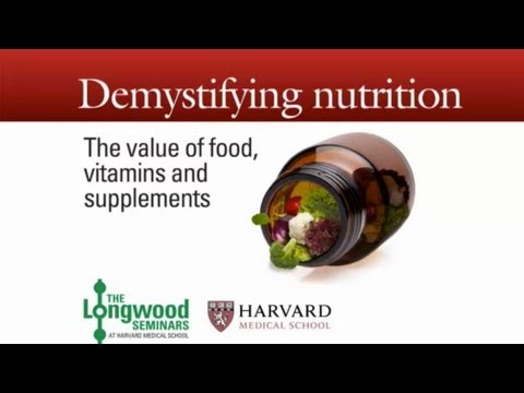 Demystifying Nutrition — Longwood Seminar