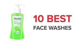 10 Best Face Washes in India with Price