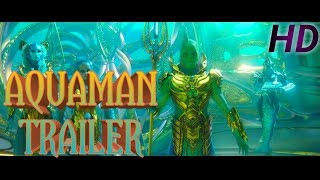 AQUAMAN Official Trailer 1 || Warner bros pictures.