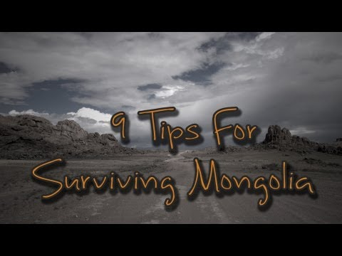 9 Tips For Surviving Mongolia