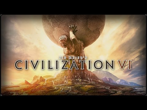 CIVILIZATION VI - GAMEPLAY - RU