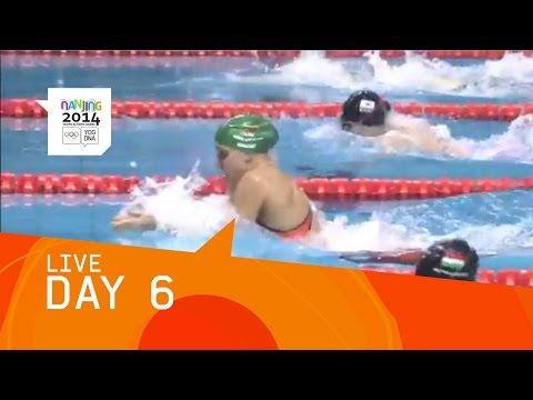 Day 6 Live | Nanjing 2014 Youth Olympic Games