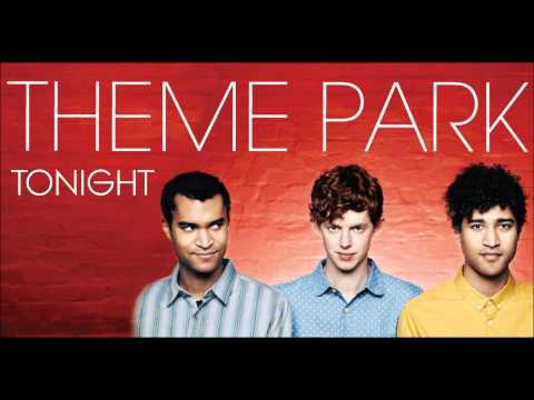 Theme Park - Tonight