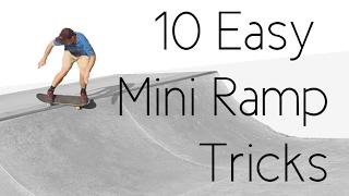 10 Easy Mini Ramp Tricks ft. Skateboard Bruh