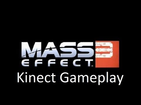 Mass Effect 3: Kinect Gameplay Demo